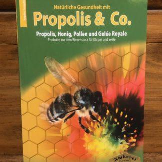 Natürliche Gesundheit mit Propolis